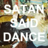Satan Said Dance by Lisz.