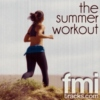 fmi summer workout