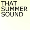 That Summer Sound