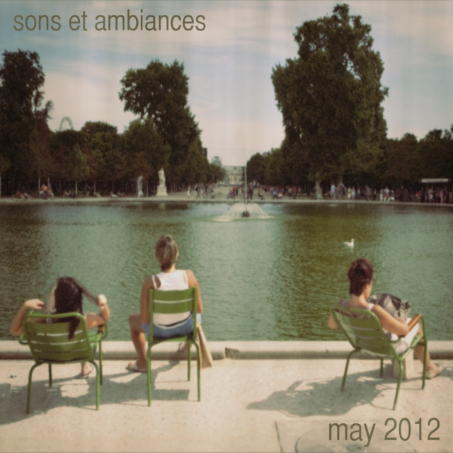 sons et ambiances may 2012