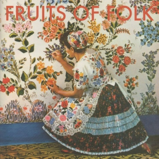 Fruits of Folk