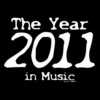 2011 - The Year In Music #01
