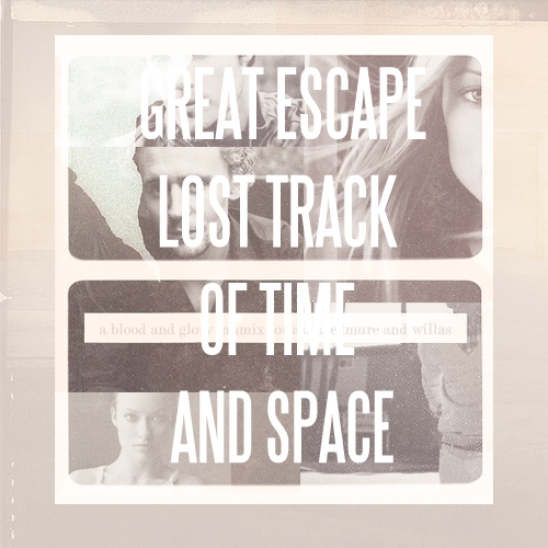 Great Escape:  Lost Track of Time and Space