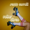 Scott Carrelli's Roller Disco