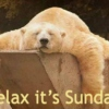 Relax, It's Sunday.