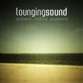 Lounging Sound's April 2009 Mix Volume 1