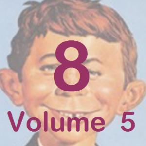 Eight Volume Five