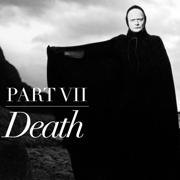 The Meaning of Life Part VII: Death