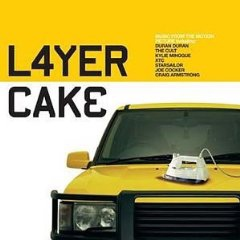 Songs from the movie Layer Cake