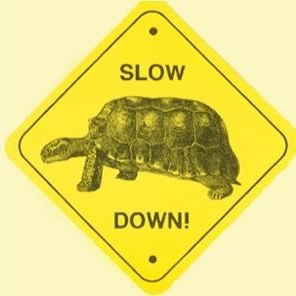 Relax, Slow Down