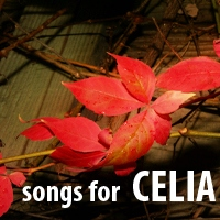 Songs For Celia 1009
