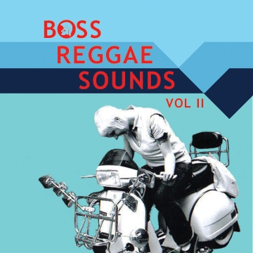 Boss Reggae Sounds Vol II
