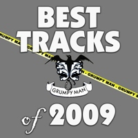 GrumpyMan's Best Tracks of 2009