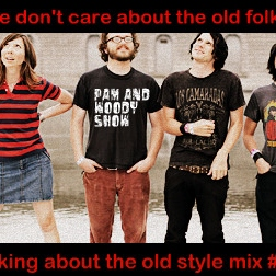 Pam and Woody Show - we don't care bout the old folks talking about the old style mix #5