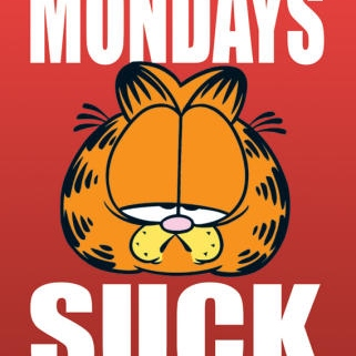 I have the case of the Mondays...