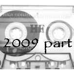 Music from 2009 part 1