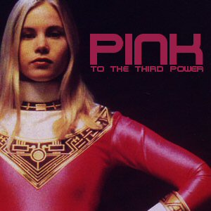Pink to the Third Power