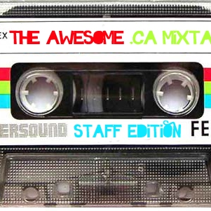 The awesome .ca mixtape [staff edition]