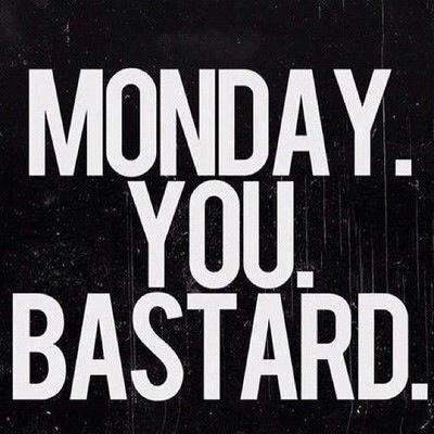 Why, Monday Why?