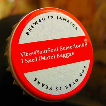 Vibes4YourSoul Selection#8 - I Need (More) Reggae
