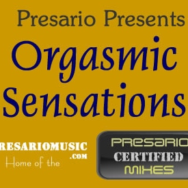 Presario Presents - Orgasmic Sensations (2002)