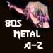 80s Metal A-Z : 92 of your favorite Metal Bands from the 1980s