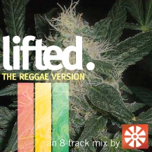 lifted. - The Reggae Version