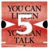 You Can Listen, You Can Talk Show #5