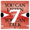 You Can Listen, You Can Talk Show #7
