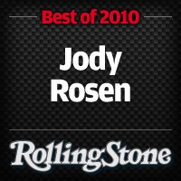 Jody Rosen's Top 10 Singles of 2010