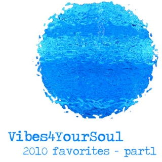 Vibes4YourSoul 2010 favorites records
