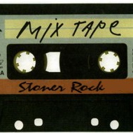 Music from the desert... A Mixtape of Stoner Rock