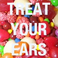Treat Your Ears