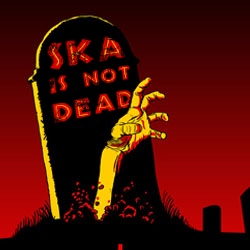 ska is not dead