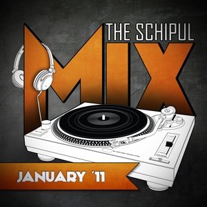 Schipul's January 2011 mix