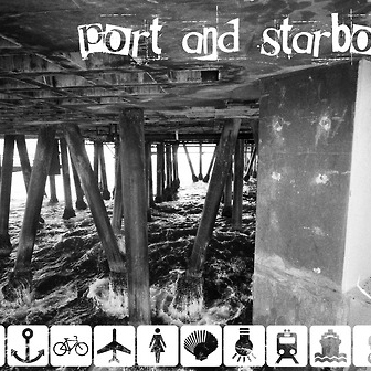 Port & Starboard, a mix tape by Brian Felix