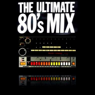 The Ultimate 80's Mix