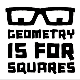 Geometry is for squares! (mix)