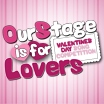 OurStage Is For Lovers Valentines Day Playlist
