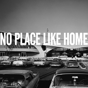 March 2011 - No Place Like Home