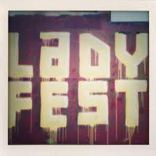 Lady Fest : Hauntingly Good.