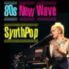 80s New Wave SynthPop Hits