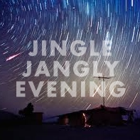 Jingle Jangly Evening