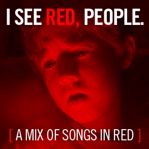 I SEE RED, PEOPLE.