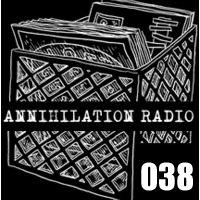 Annihilation Radio #38 (04.23.11)