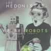 We Be Robots