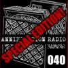 Annihilation Radio #40 (05.07.11)