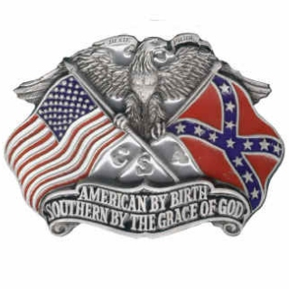 American by birth, Southern by the grace of God!