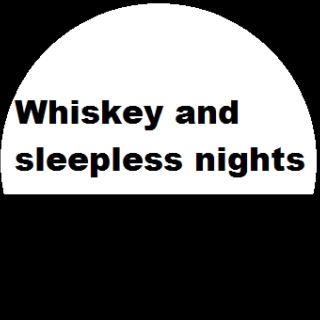 Whiskey and Sleepless Nights