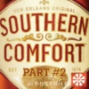 Southern.Comfort - Part #2